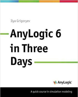 "Good news about ""AnyLogic 6 in Three Days"" book"